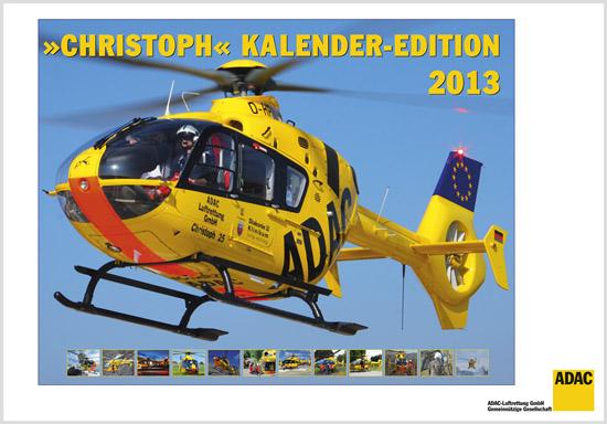 Titelbild des ADAC Christoph Kalender Edition 2013: Christoph 25 beim Abflug von der Marburger Uni-Klinik
